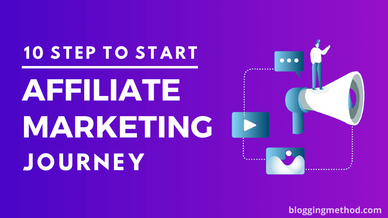 10 Step to Start Affiliate Marketing