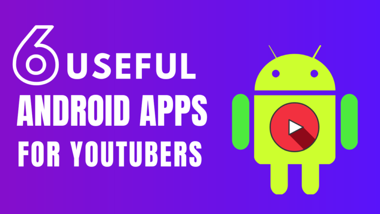 6 Useful Apps for Youtubers