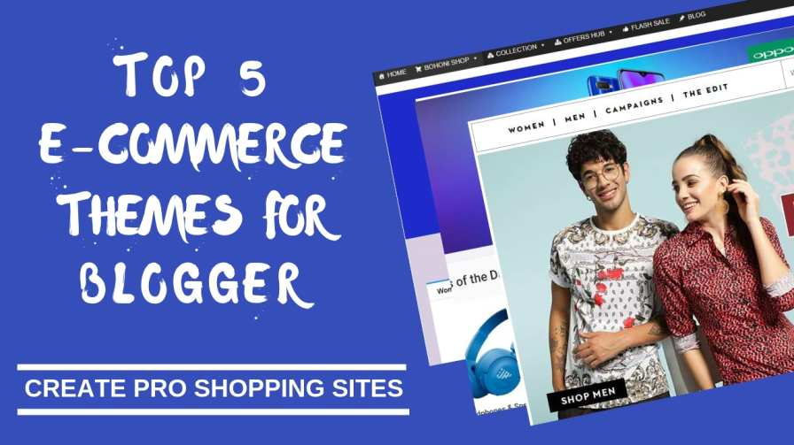 TOP 5 E-COMMERCE THEMES ON BLOGGER