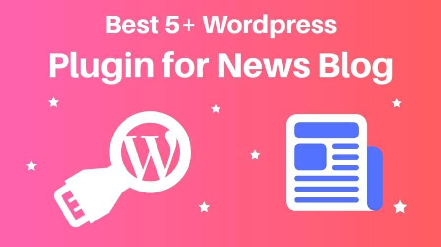 best 5 wordpress plugin for news website
