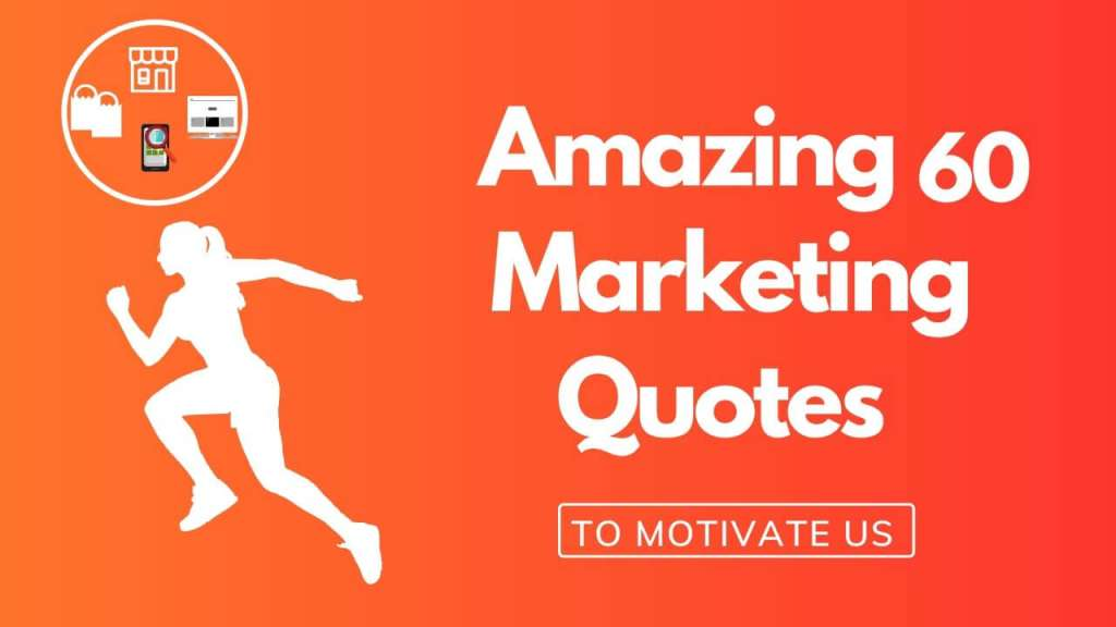 Marketing Motivational quotes