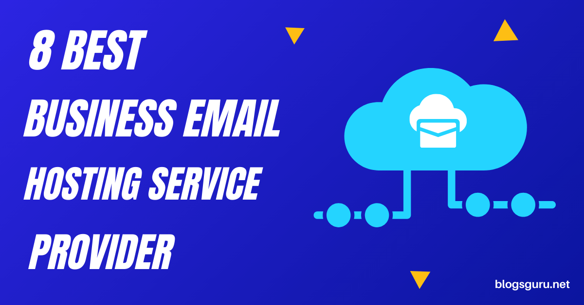 8 Best Email Hosting Services