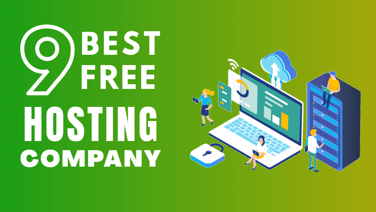 9 Best Free Hosting Company