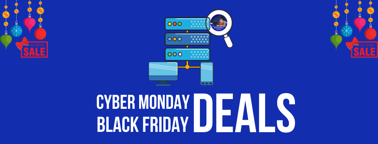 CYBER MONDAY AND BLACK FRIDAY HOSTING DEALS