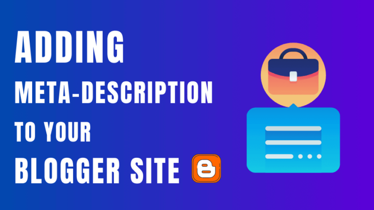Adding Meta Description on your blogger site